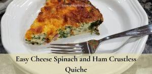 Ham Spinach & cheese