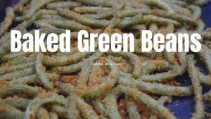 Banner for Baked Green Beans