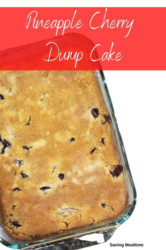 Pineapple cherry dump cake