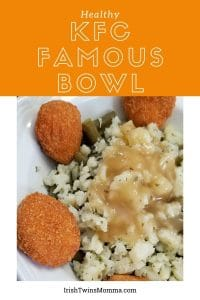 KFC Famous Bowl made Healthy