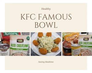Ingredients for KFC Bowl