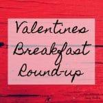 Valentines Breakfast Round-up