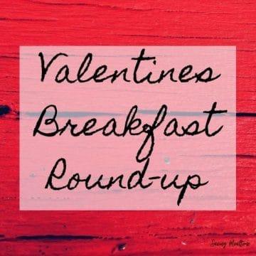 Valentines Breakfast Round-up (1)