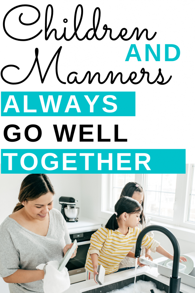 Children and Manners always go well together